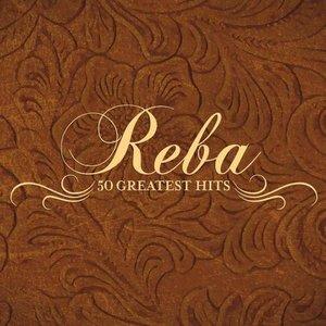 Immagine per 'Reba McEntire: 50 Greatest Hits'