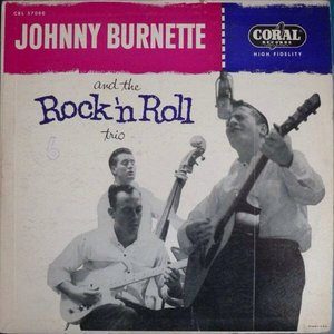 Image for 'Johnny Burnette and the Rock 'n' Roll Trio'