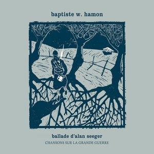 Image for 'Ballade d'Alan Seeger (Chansons sur la Grande Guerre)'