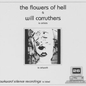 Image for 'The Flowers of Hell and Will Carruthers split'