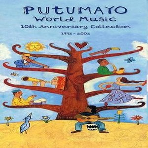Image for 'Putumayo World Music 10th Anniversary Collection 1993-2003 (disc 2)'
