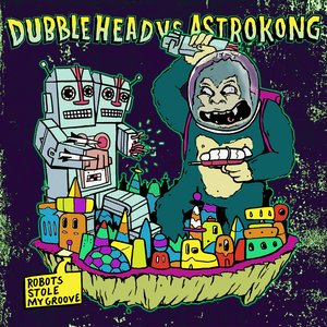 Image for 'Robots Stole My Groove (Astrokong Remix)'