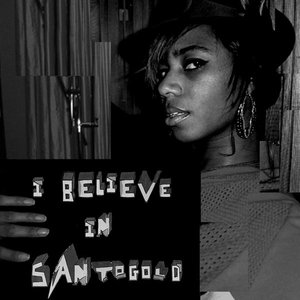 Image for 'I Believe In Santogold EP'