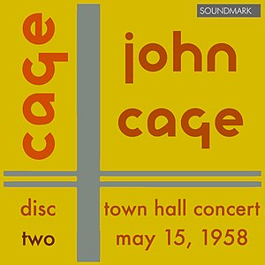 Immagine per 'John Cage 25-Year Retrospective Concert: Town Hall, New York, May 15, 1958 - Disc Two'