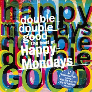 Imagem de 'Double Double Good: The Best of The Happy Mondays'
