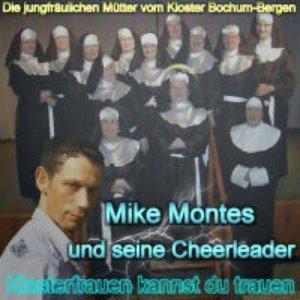 Image for 'Mike Montes - Klosterfrauen kannst du trauen'