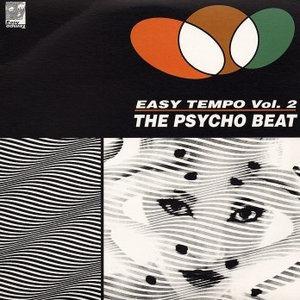 Image for 'Easy Tempo, Volume 2: The Psycho Beat'