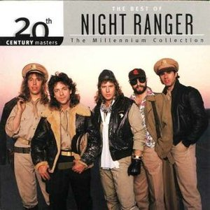 Image for '20th Century Masters: The Millennium Collection: The Best of Night Ranger'