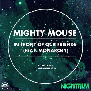 Image for 'In Front Of Our Friends (feat. Monarchy)'