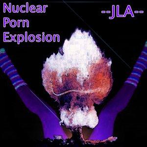 Imagem de 'Nuclear Porn Explosion'