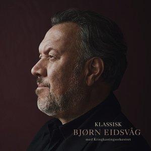 Image pour 'Klassisk Bjørn Eidsvåg med Kringkastingsorkestret'