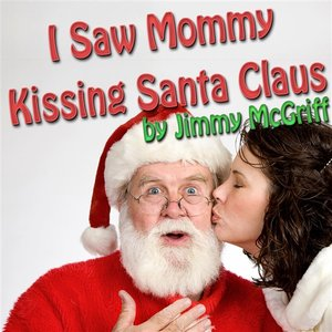 Bild für 'I Saw Mommy Kissing Santa Claus'