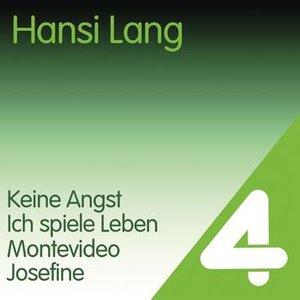 Image for '4 Hits - Hansi Lang'