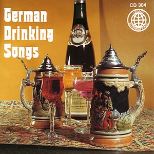Image for 'German Drinking Songs'