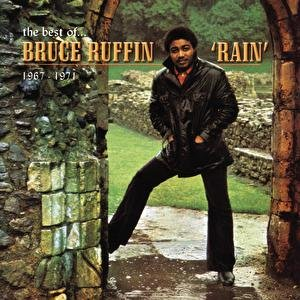 Image for 'Rain: The Best Of Bruce Ruffin 1967-1971'