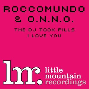 Image for 'The DJ Took Pills/I Love You'