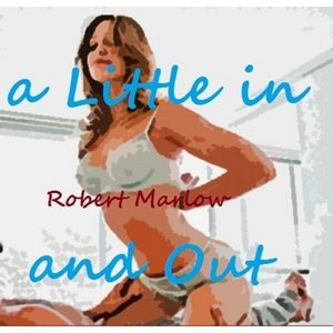 Image for 'A Little in and Out'