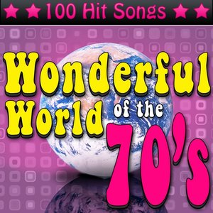 Image for 'The Wonderful World of the 70's - 100 Hit Songs'