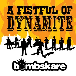 Image for 'A Fistful Of Dynamite'