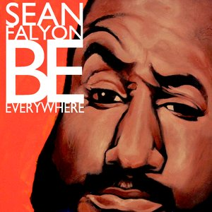 Image for 'Sean Falyon Be Everywhere'