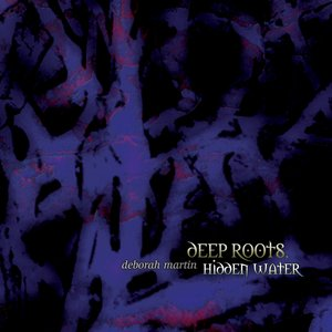 Image for 'Deep Roots, Hidden Water (Special Remastered Edition)'
