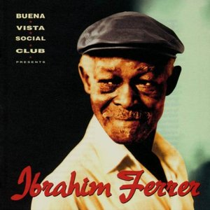 Image for 'Buena Vista Social Club Presents Ibrahim Ferrer'