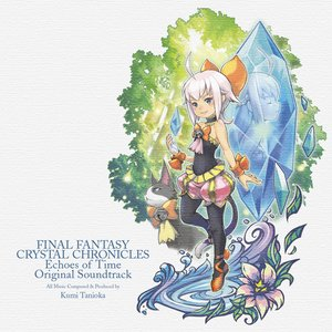 Bild für 'Final Fantasy Crystal Chronicles Echoes of Time Original Soundtrack'