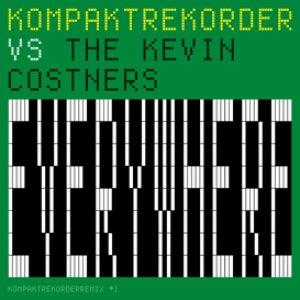 Image for 'Everywhere (Kompaktrekorder vs The Kevin Costners)'