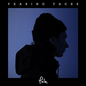 Image for 'Fearing Faces'