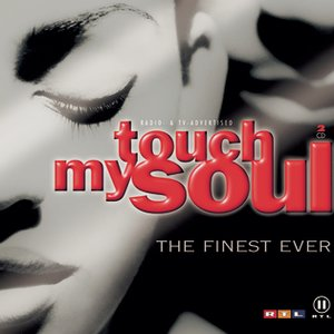 Image for 'Touch My Soul - The Finest Ever'