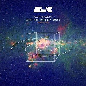 Bild für 'Out of Milky Way'