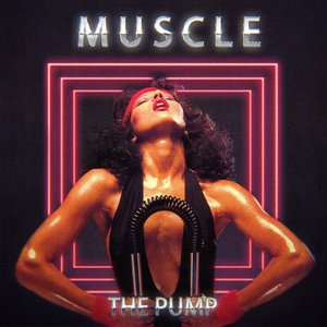 Image for 'Muscle - The Pump'