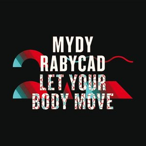 Image for 'Let Your Body Move'