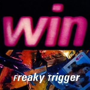Image for 'Freaky Trigger'