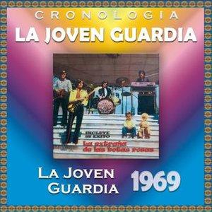 Image for 'La Joven Guardia Cronología - La Joven Guardia (1969)'