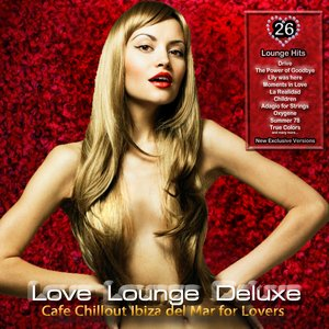 Image pour 'Love Lounge Deluxe (Cafe Chillout Ibiza del Mar)'
