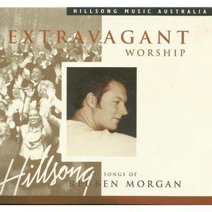 Image for 'Extravagant Worship the Songs of Reuben Morgan'