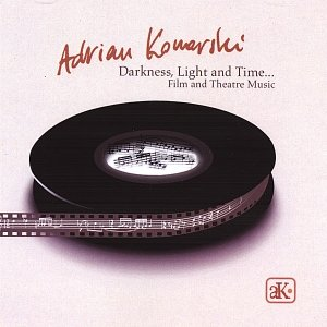 Image for 'Darkness, Light and Time - Film and Theatre Music'