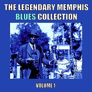 Image for 'The Legendary Memphis Blues Collection, Vol. 1'