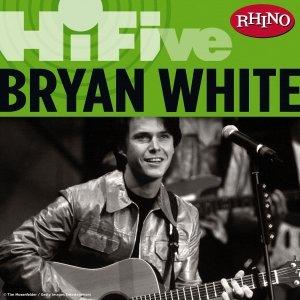 Image for 'Rhino Hi-Five: Bryan White'