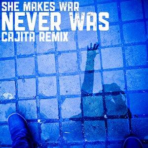 Bild für 'Never Was (Cajita Remix)'