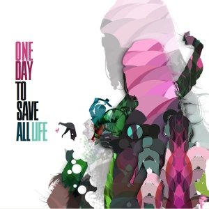Image for 'One Day to Save All Life'