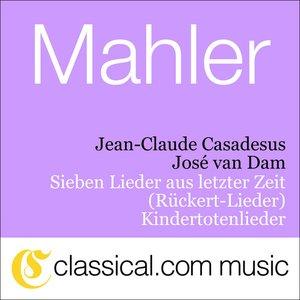 Image for 'Gustav Mahler, Sieben Lieder Aus Letzter Zeit (R��ckert-Lieder)'