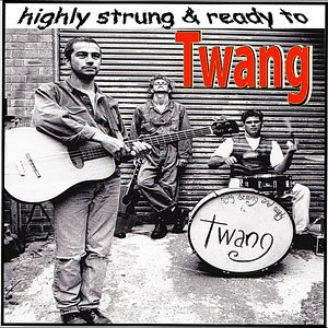 Image for 'Highly Strung and Ready to Twang'