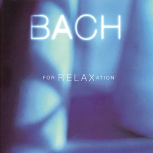 Image for 'Bach for Relaxation'