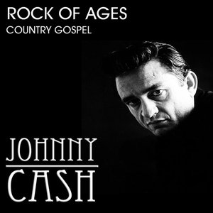 Image for 'Rock of Ages:Johnny Cash Country Gospel Favourites'