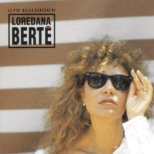 Image for 'Le Più Belle Canzoni Di Loredana Bertè'