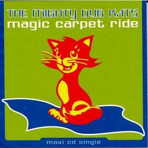 Image for 'Magic Carpet Ride (Son of Wilmot Mix)'
