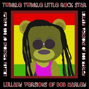 Image for 'Lullaby Versions of Bob Marley'