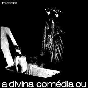 Image for 'A Divina Comedia ou ando meio desligado'